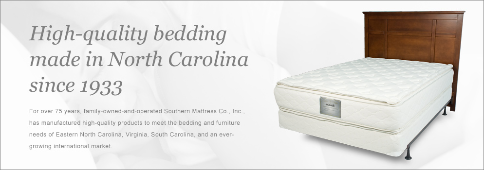 High Quality Bedding made in North Carolina since 1933