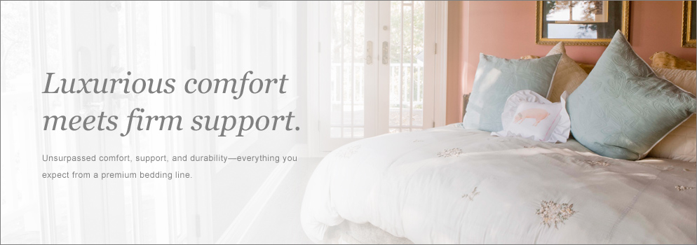 Luxurious comfort meets firm support